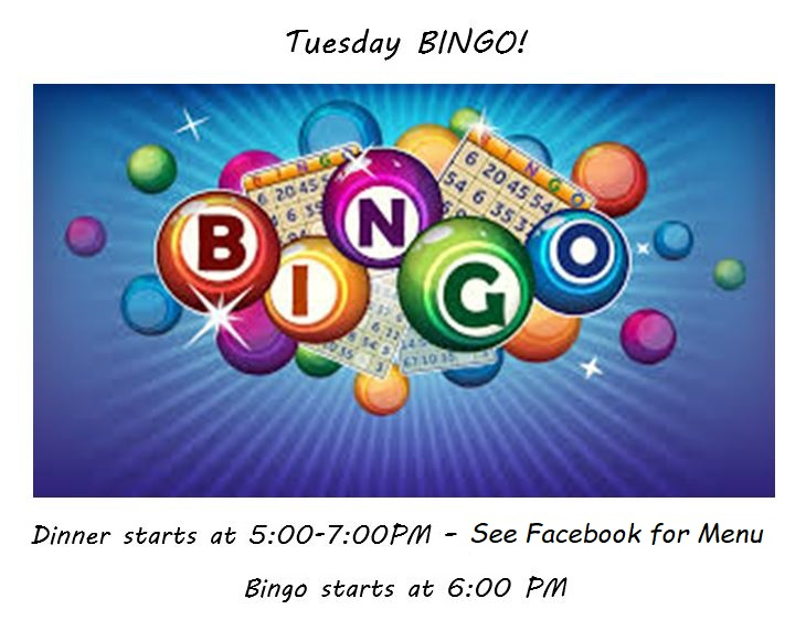 Dinner specials on Facebook page. Bingo cards sales start about 5:30PM.